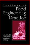 Handbook of Food Engineering Practice 9780849386947