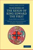 Year Books of the Reign of King Edward the First, Years XXXII and XXXIII, , 1108046940
