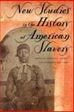 New Studies in the History of American Slavery 9780820326948