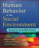 Human Behavior in the Social Environment : Theories for Social Work Practice, Dulmus, Catherine N. and Sowers, Karen M., 1118176944