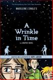 A Wrinkle in Time: the Graphic Novel, Madeleine L'Engle, 1250056942