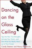 Dancing on the Glass Ceiling, Candy Deemer and Nancy Fredericks, 0071406948
