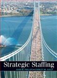 Strategic Staffing, Gully, Stanley M. and Phillips, Jean M., 0131586947