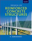 Design of Reinforced Concrete Structures, Subramanian, N., 0198086946