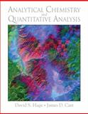 Analytical Chemistry and Quantitative Analysis, Hage, David S. and Carr, James R., 0321596943