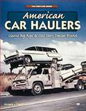 American Car Haulers, Copello, Richard J., 076030694X
