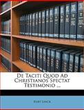 De Taciti Quod Ad Christianos Spectat Testimonio, Kurt Linck, 1149236949