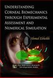 Understanding Corneal Biomechanics through Experimental Assessment and Numerical Simulation, , 1608766942