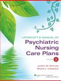 Psychiatric Nursing Care Plans, Schultz, Judith M. and Videbeck, Sheila L., 1609136942