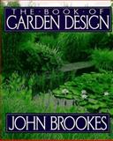 The Book of Garden Design, Brookes, John, 0025166956