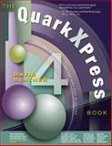 The QuarkXPress 4 Book, Blatner, David, 0201696959