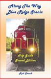 Along the Way, Blue Ridge Scenic, Second Edition Classic, Rick Straub, 0979326958