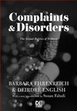 Complaints and Disorders, Barbara Ehrenreich and Deirdre English, 1558616950