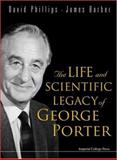 Life and Scientific Legacy of George Por. ., Ba, 186094695X