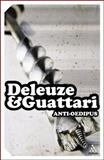 Anti-Oedipus, Deleuze, Gilles and Guattari, Felix, 0826476953