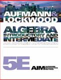 Algebra : Introductory and Intermediate - An Applied Approach, Aufmann, Richard N. and Lockwood, Joanne, 1439046956