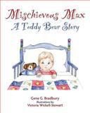 Mischievous Max, Gene Bradbury, 1482376954