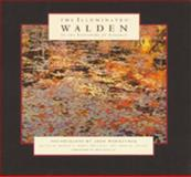 The Illuminated Walden, Henry David Thoreau, 1586636952