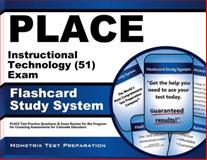PLACE Instructional Technology (51) Exam Flashcard Study System : PLACE Test Practice Questions and Exam Review for the Program for Licensing Assessments for Colorado Educators, PLACE Exam Secrets Test Prep Team, 1614036950