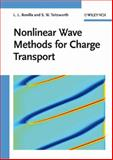 Nonlinear Wave Methods for Charge Transport, Bonilla, L. L. and Teitsworth, S. W., 3527406956