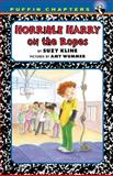 Horrible Harry on the Ropes, Suzy Kline, 0142416959