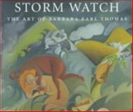 Storm Watch, Barbara E. Thomas, 0295976950