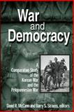 War and Democracy : A Comparative Study of the Korean War and the Peloponnesian War, , 076560695X
