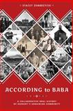 According to Baba : A Collaborative Oral History of Sudbury's Ukrainian Community, Zembrzycki, Stacey, 0774826959