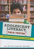 Adolescent Literacy, Field Tested : Effective Solutions for Every Classroom, Sheri R. Parris, 0872076954