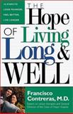 The Hope of Living Long and Well, Francisco Contreras, 088419695X