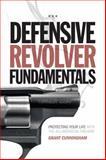 Defensive Revolver Fundamentals, Grant Cunningham, 144023695X