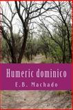 Humeric Dominico, E. Machado, 1502466953