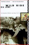 Wild Ride, Bia Lowe, 0060926953