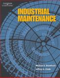 Industrial Maintenance, Brumbach, Michael E. and Clade, Jeffrey A., 0766826953