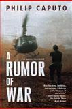 A Rumor of War, Philip Caputo, 080504695X