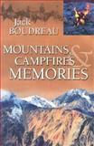 Mountains, Campfires and Memories, Jack Boudreau, 0920576958