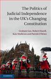 The Politics of Judicial Independence in the UK's Changing Constitution, Gee, Graham and Hazell, Robert, 1107066956