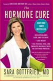 The Hormone Cure, Sara Gottfried, 1451666950