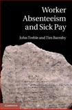 Worker Absenteeism and Sick Pay, Barmby, Tim and Treble, John, 052180695X