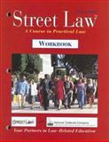 Street Law : A Course in Practical Law, Arbetman, Lee P. and Fisher, Margaret E., 0538426950