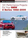 101 Performance Projects for Your BMW 3 Series 1982-2000, Wayne R. Dempsey, 0760326959
