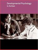 Developmental Psychology in Action, Wood, Clare and Littleton, Karen, 1405116951