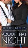 About That Night, Julie James, 0425246957