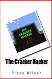 The Cracker Hacker, Pippa Wilson, 1496056957