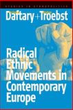 Radical Ethnic Movements in Contemporary Europe, , 157181695X