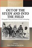 Out of the Study and into the Field : Ethnographic Theory and Practice in French Anthropology, , 1845456955