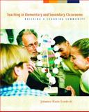 Teaching in Elementary and Secondary Classrooms, Johanna Kasin Lemlech, 0130976954