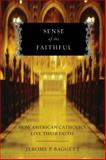 Sense of the Faithful, Jerome P. Baggett, 0195326954