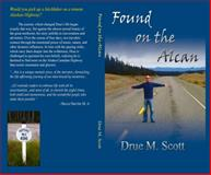 Found on the Alcan, Scott, Michael, 0615936954