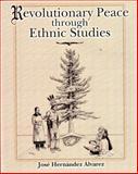 Revolutionary Peace Through Ethnic Studies